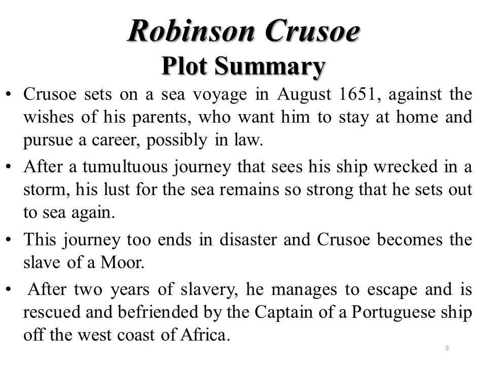 Slavery in a story of robinsons voyage journey to the island