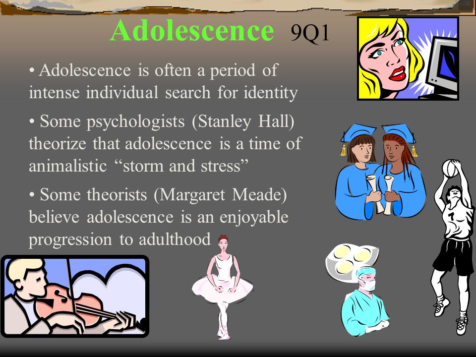adolescence is a period often considered This lesson introduces students to the stages of human growth and development that take place during middle childhood and puberty.