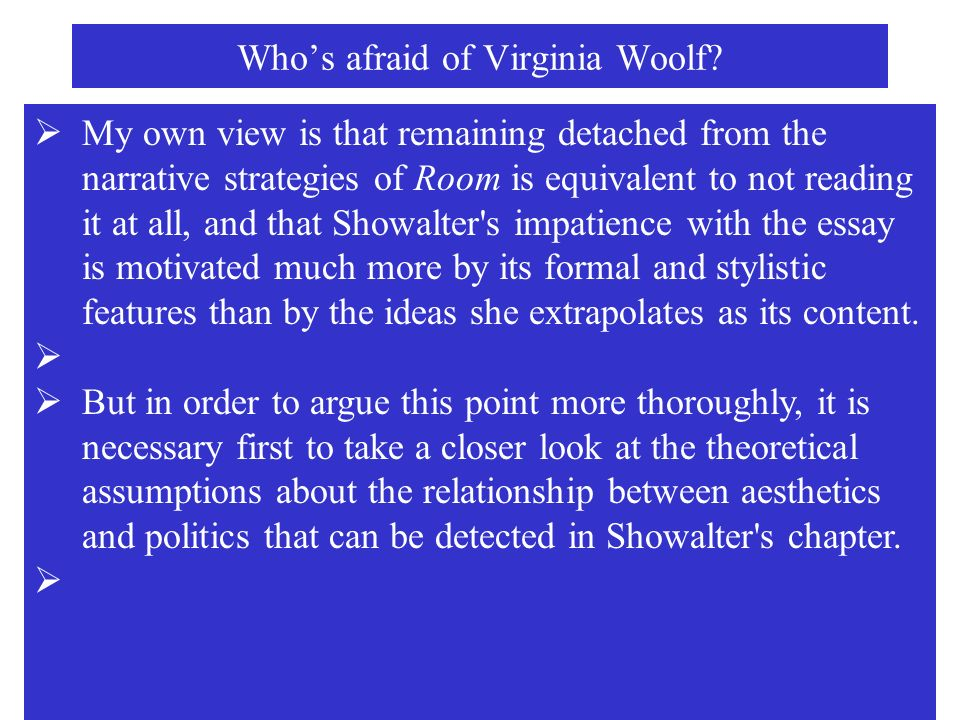 feminism in virginia woolf essay It is essential to understand the personality that was virginia woolf own virginia woolf english literature essay woolf's essay is not a feminist.