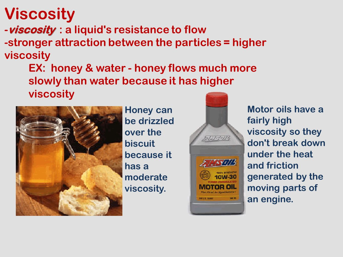how does the viscosity of a liquid change with temperature essay An increase in temperature decreases cohesion between molecules of liquid  thus liquid  how does temperature change viscosity in liquids and gases.