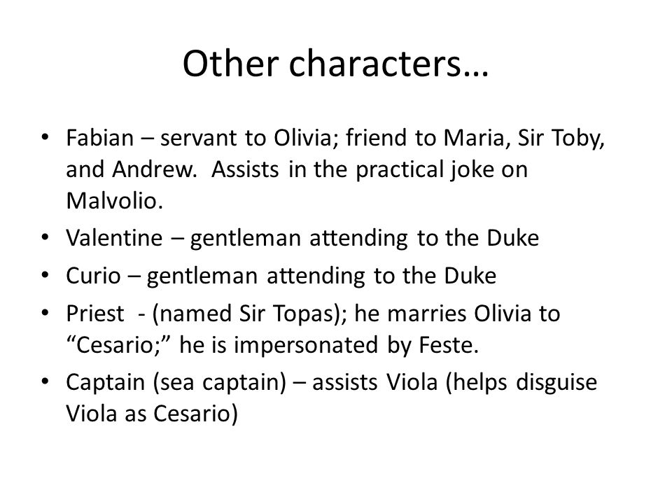 the role of the characters malvolio and sir toby in twelfth night by shakespeare The gender bending from shakespeare's twelfth night  on this twelfth night after christmas roles the conspirators that aim to humiliate malvolio, sir toby.