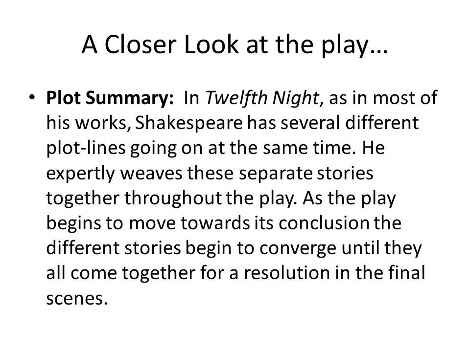 an analysis of the twelfth night essay The name of the play twelfth night refers to the last twelve days of christmas that we hear in the song the last day the song is heard so often over the christmas period.