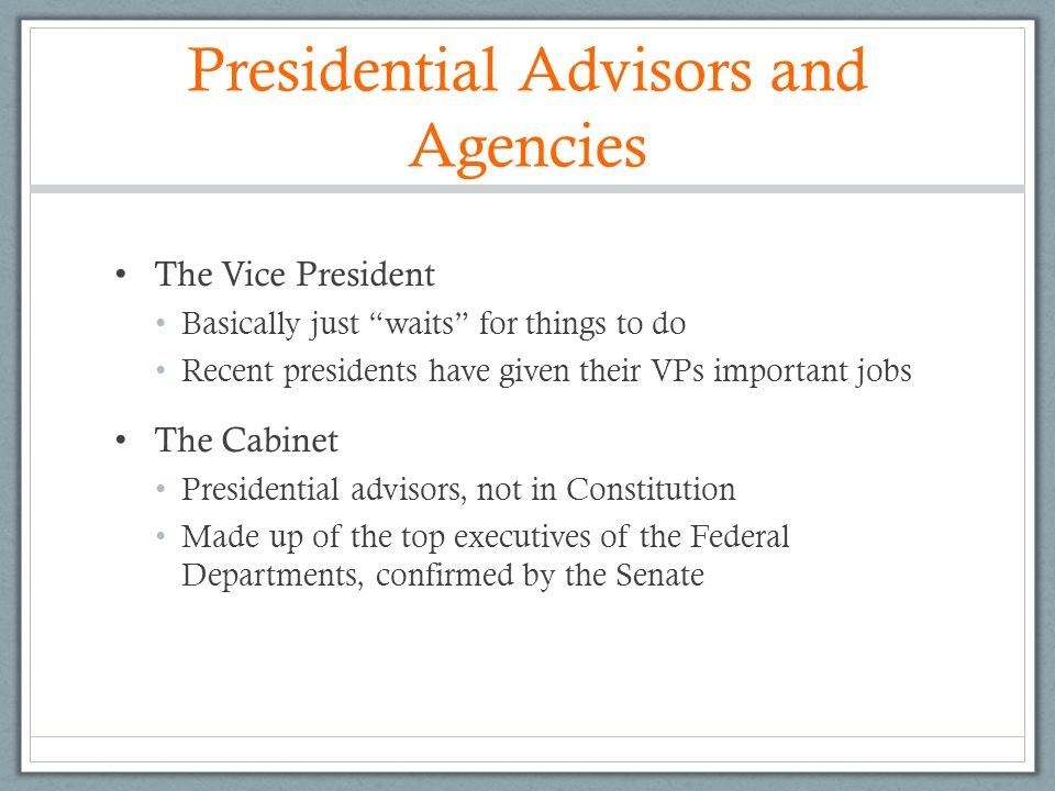 Presidential Advisors and Agencies - ppt video online download