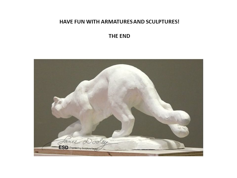 HAVE FUN WITH ARMATURES AND SCULPTURES!