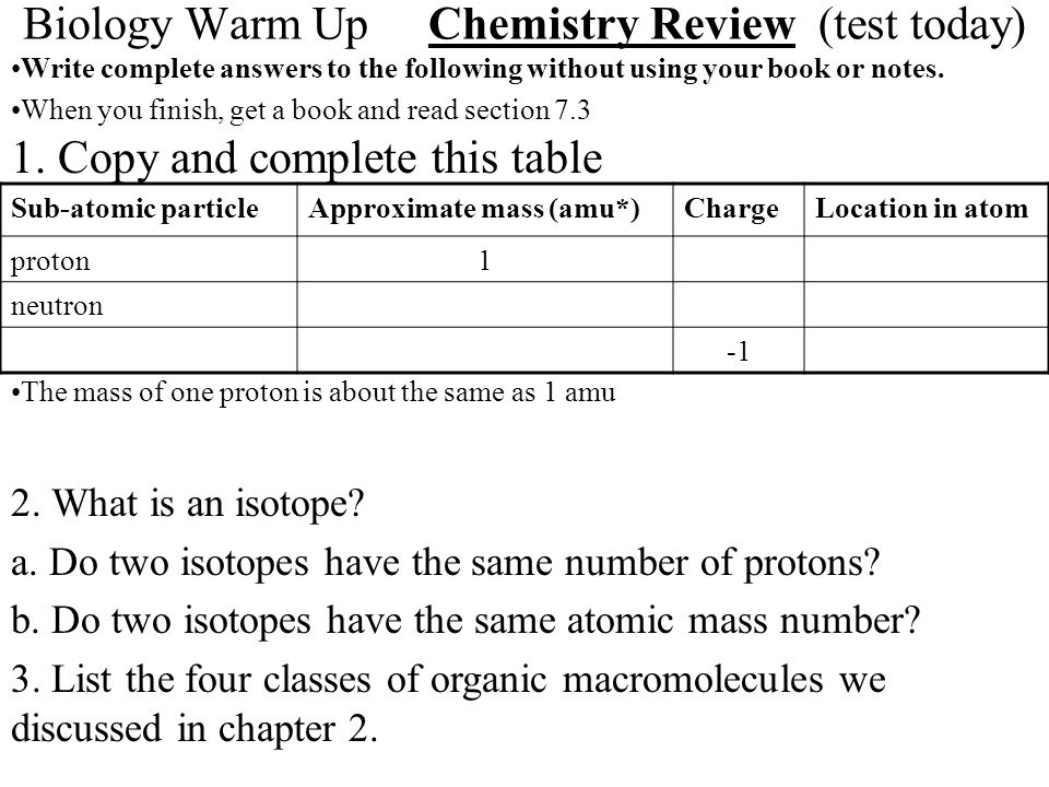 Biology Warm Up Chemistry Review (test today)