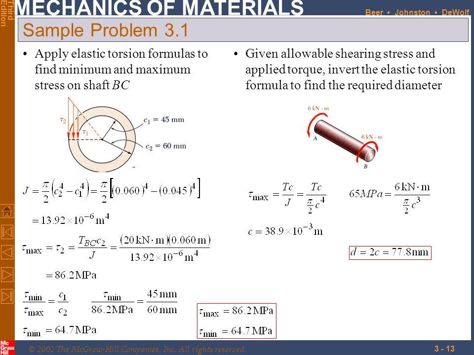 Sample Problem 3.1 Apply elastic torsion formulas to find minimum and maximum stress on shaft BC.