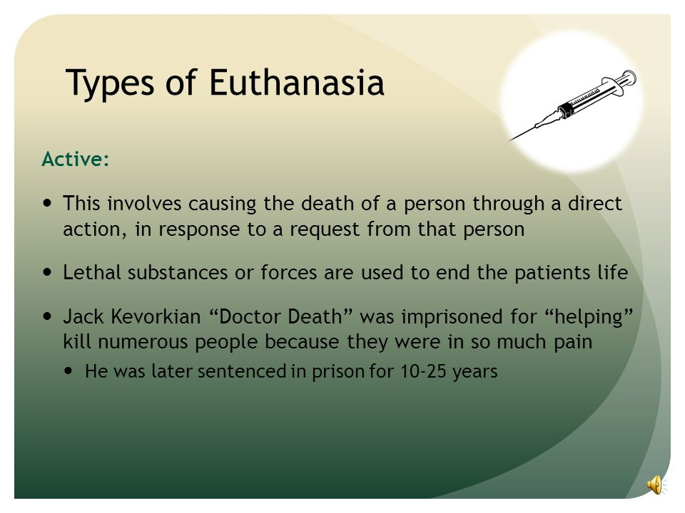 an analysis of active and passive euthanasia in patients with terminal illnesses Social ethics/ abortion and euthanasia a 6 page analysis of the  in passive and active euthanasia  assisted suicide of patients who are terminal and.