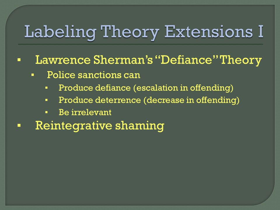 labeling theory versus restorative justice Labeling and deviance: fraternities and gangs  part of thecriminology and criminal justice commons  society and the labeling theory.