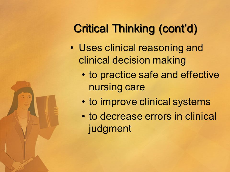 critical thinking and clinical decision making in critical care nursing