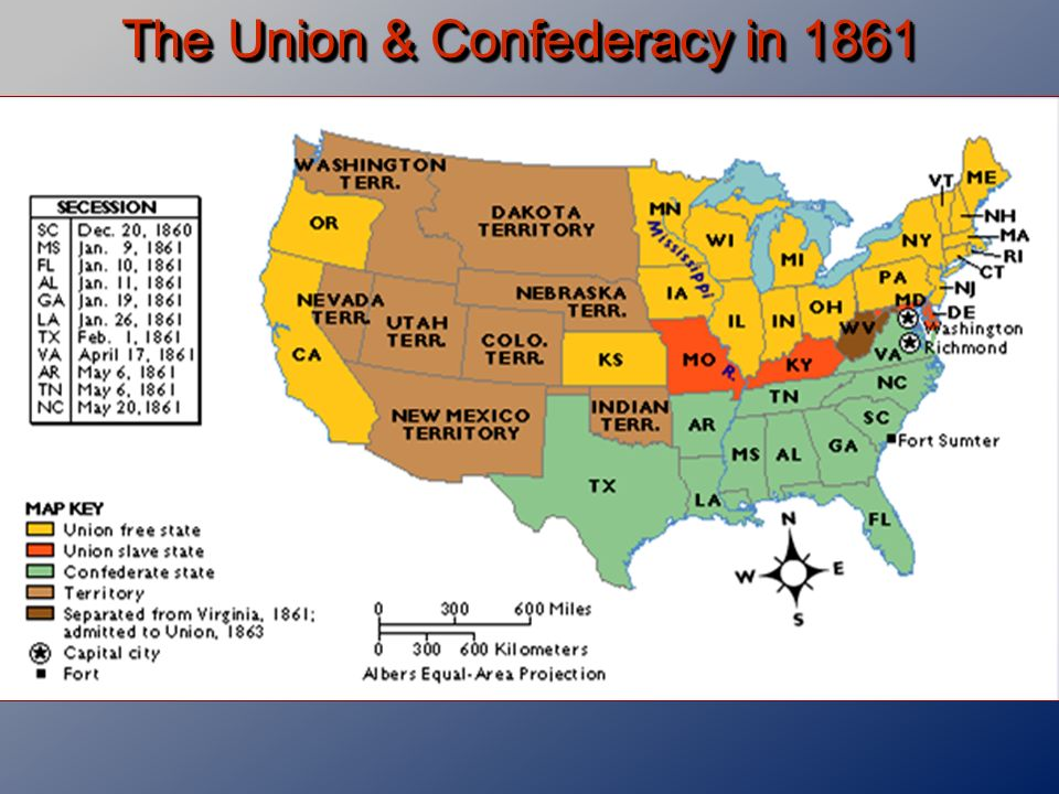 7 The Union Confederacy In 1861