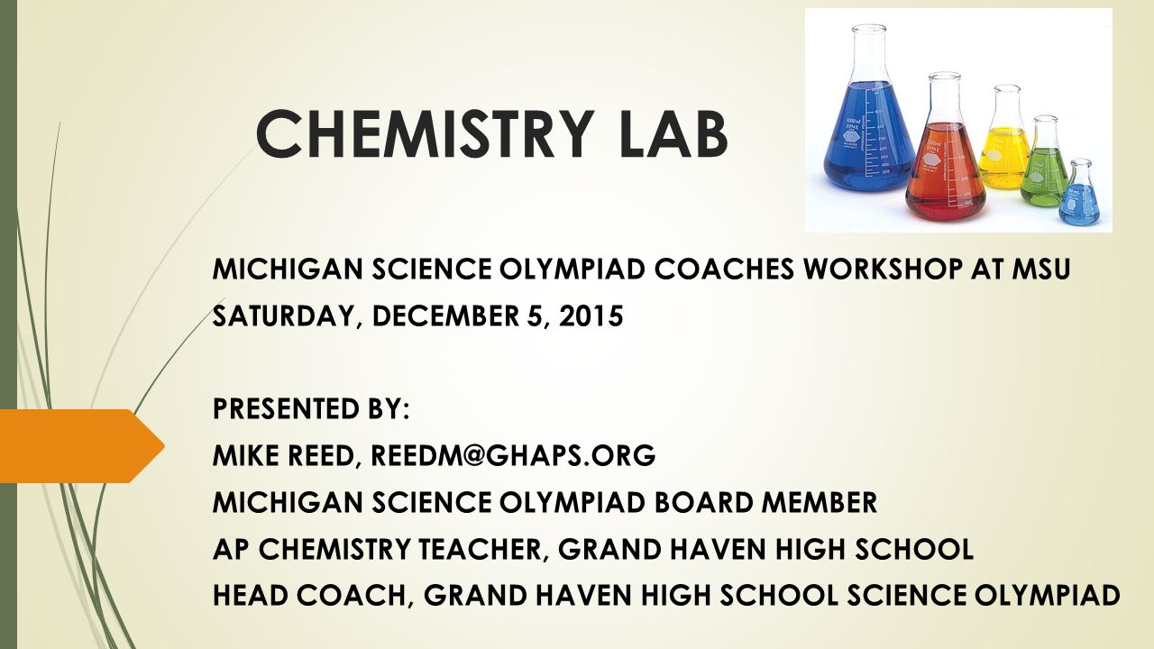 CHEMISTRY LAB MICHIGAN SCIENCE OLYMPIAD COACHES WORKSHOP AT MSU