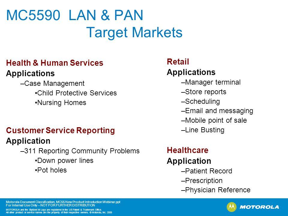 MC5590 LAN & PAN Target Markets