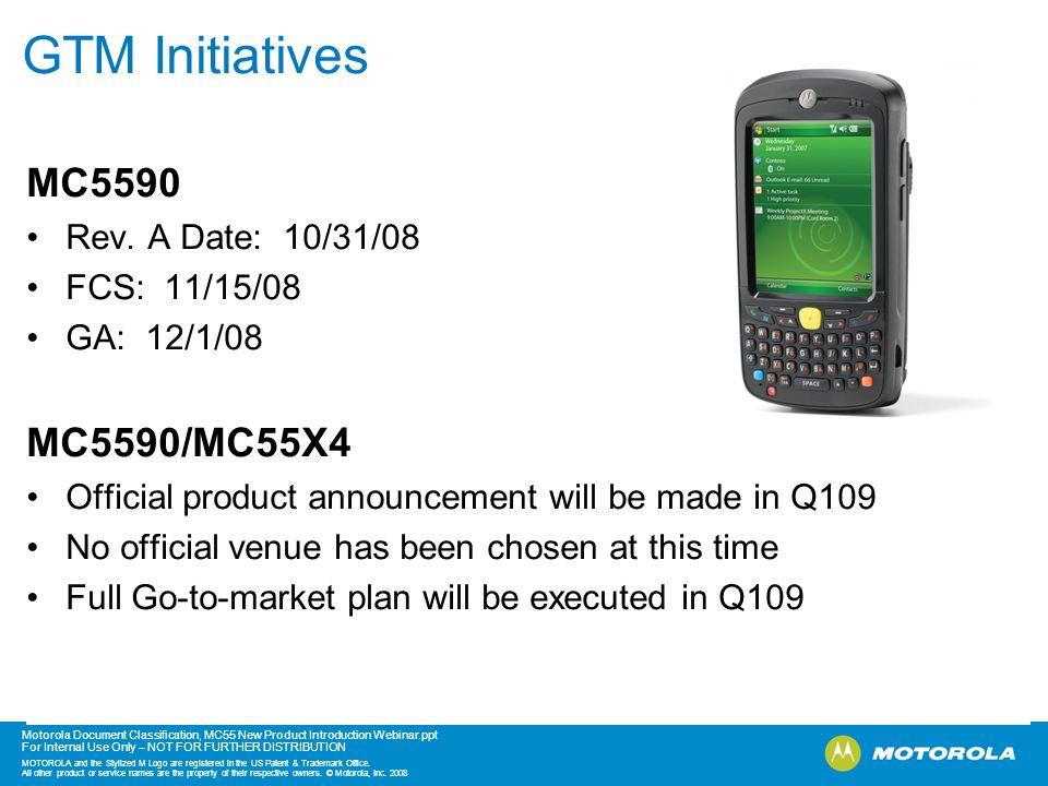 GTM Initiatives MC5590 MC5590/MC55X4 Rev. A Date: 10/31/08
