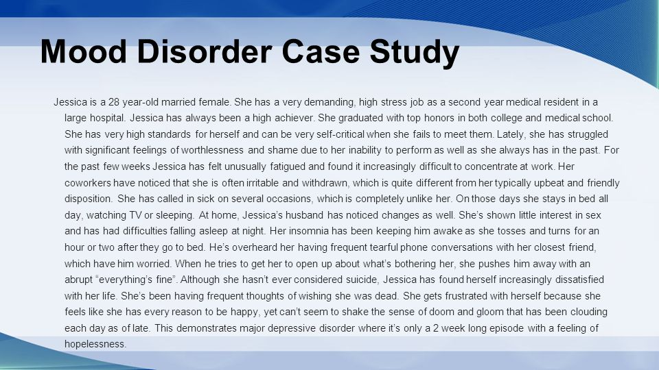 antidepressant case study essay View this case study on child and adolescent counseling let's look at the description of martin's home life before he was diagnosed with all these issues chaotic.