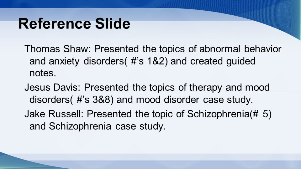 abnormal psychology schizophrenia In addition to psychological testing, medical testing can also be used to diagnosis schizophrenia doctors will try to find our when symptoms started, how severe they are, how symptoms impact the person's life thoughts of self-harm or harming other people may also be present because individuals with schizophrenia have.