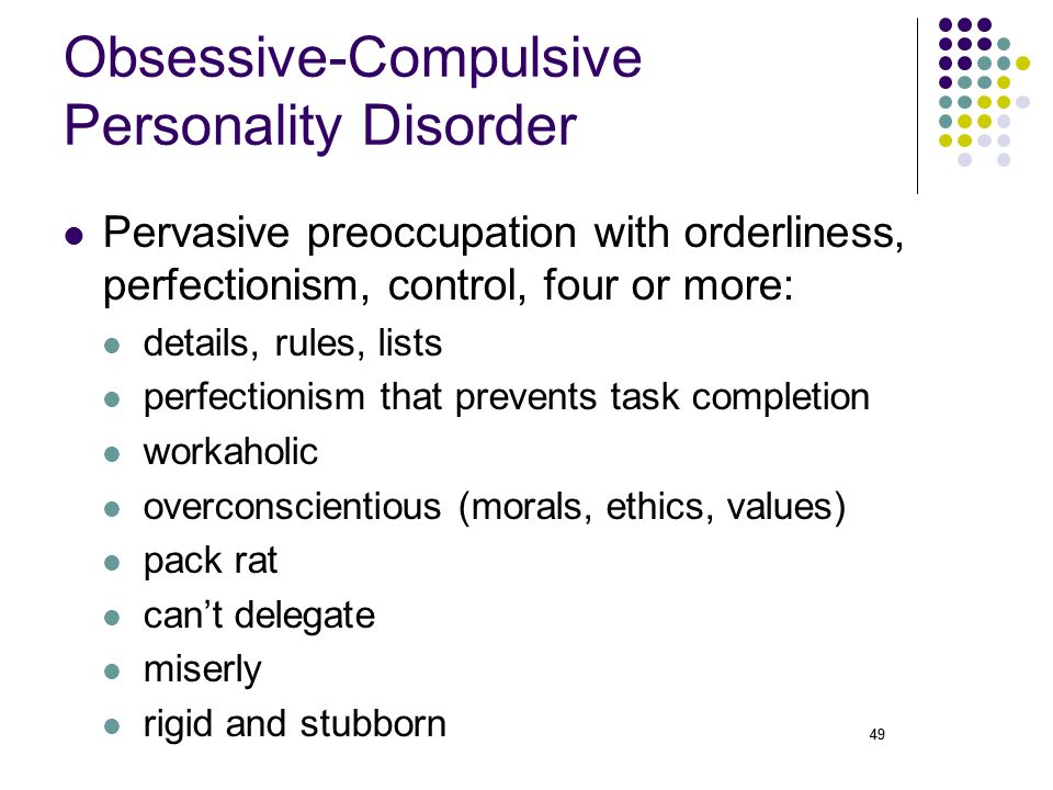Definition of Obsessive-compulsive personality disorder