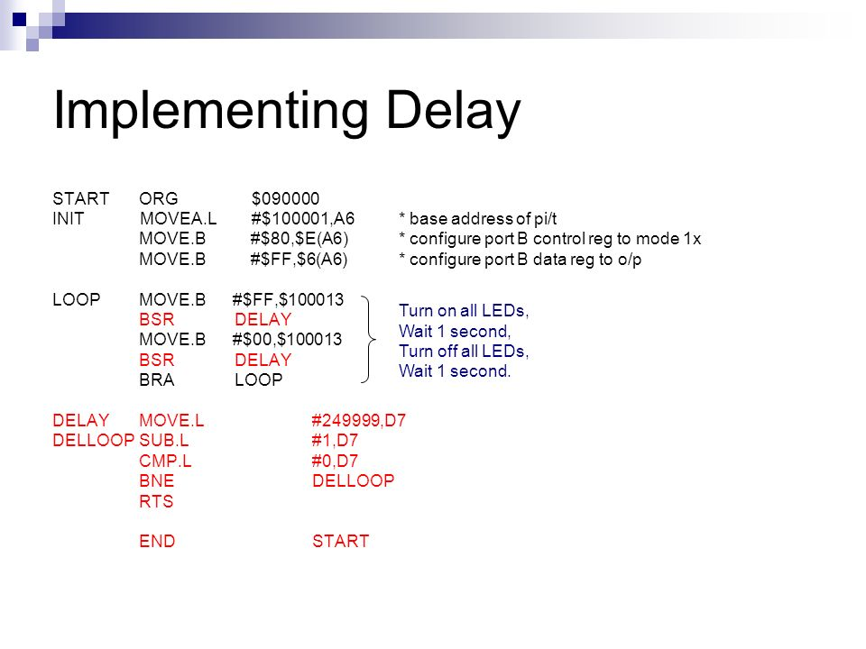 Implementing Delay START ORG $090000