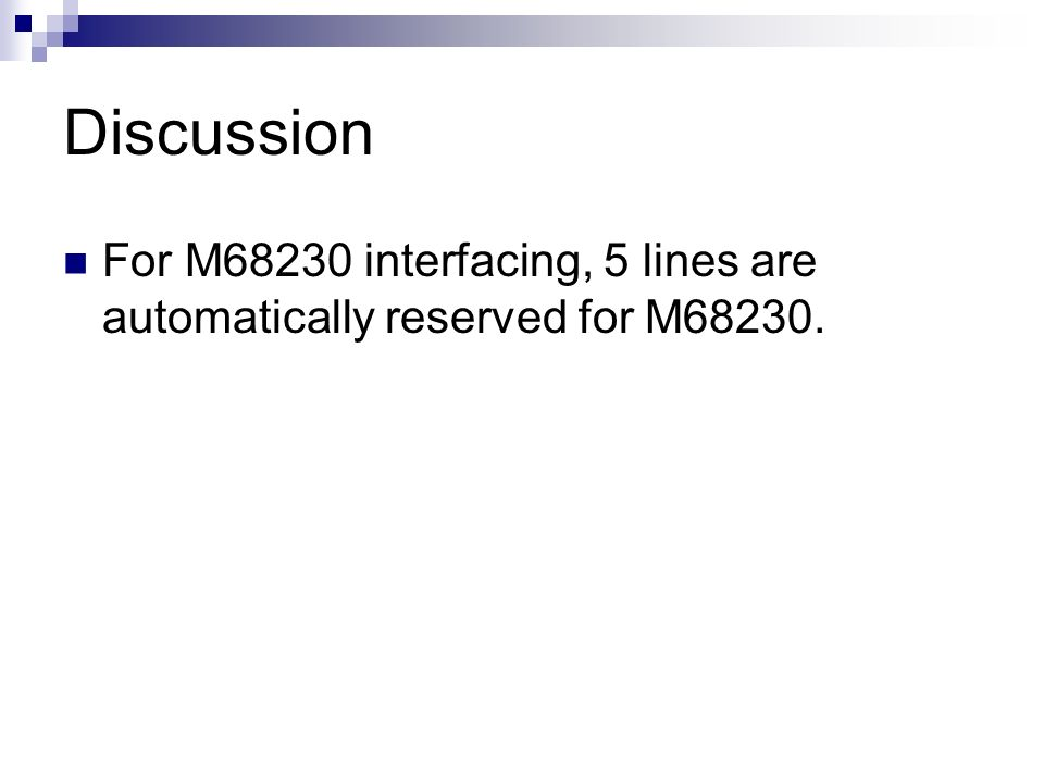Discussion For M68230 interfacing, 5 lines are automatically reserved for M68230.