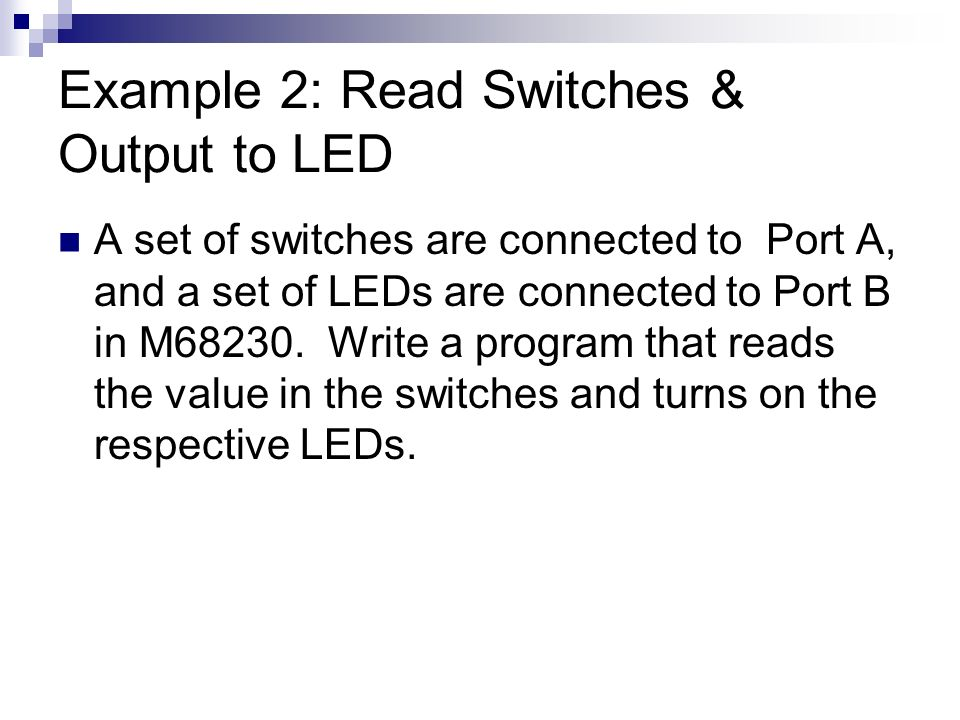 Example 2: Read Switches & Output to LED