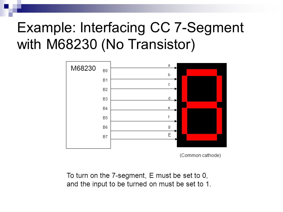 Example: Interfacing CC 7-Segment with M68230 (No Transistor)