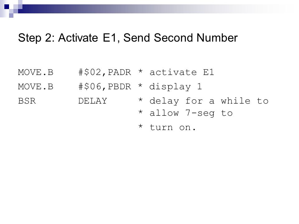 Step 2: Activate E1, Send Second Number