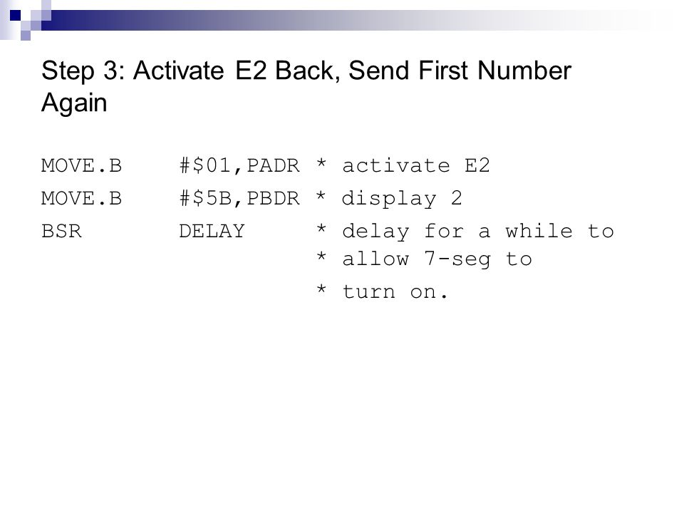 Step 3: Activate E2 Back, Send First Number Again