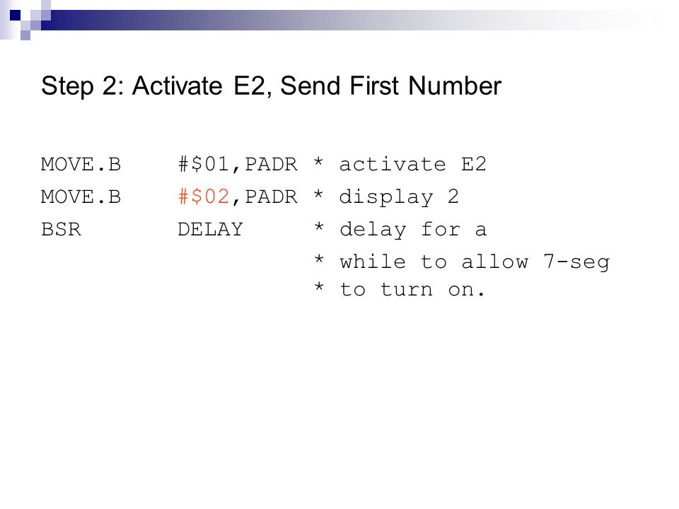 Step 2: Activate E2, Send First Number