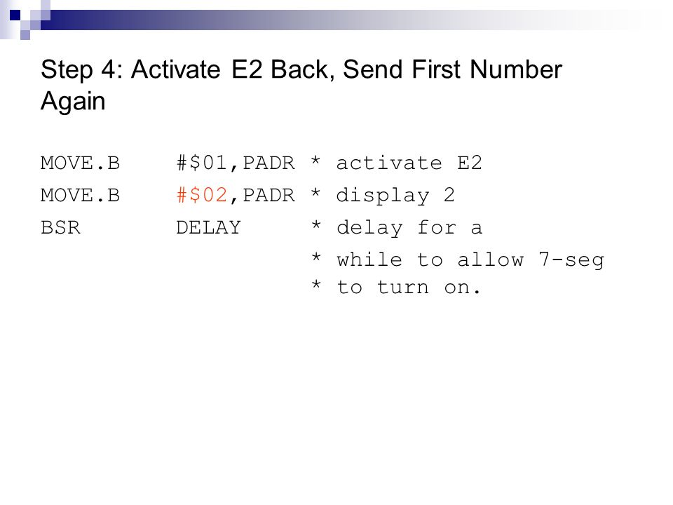 Step 4: Activate E2 Back, Send First Number Again