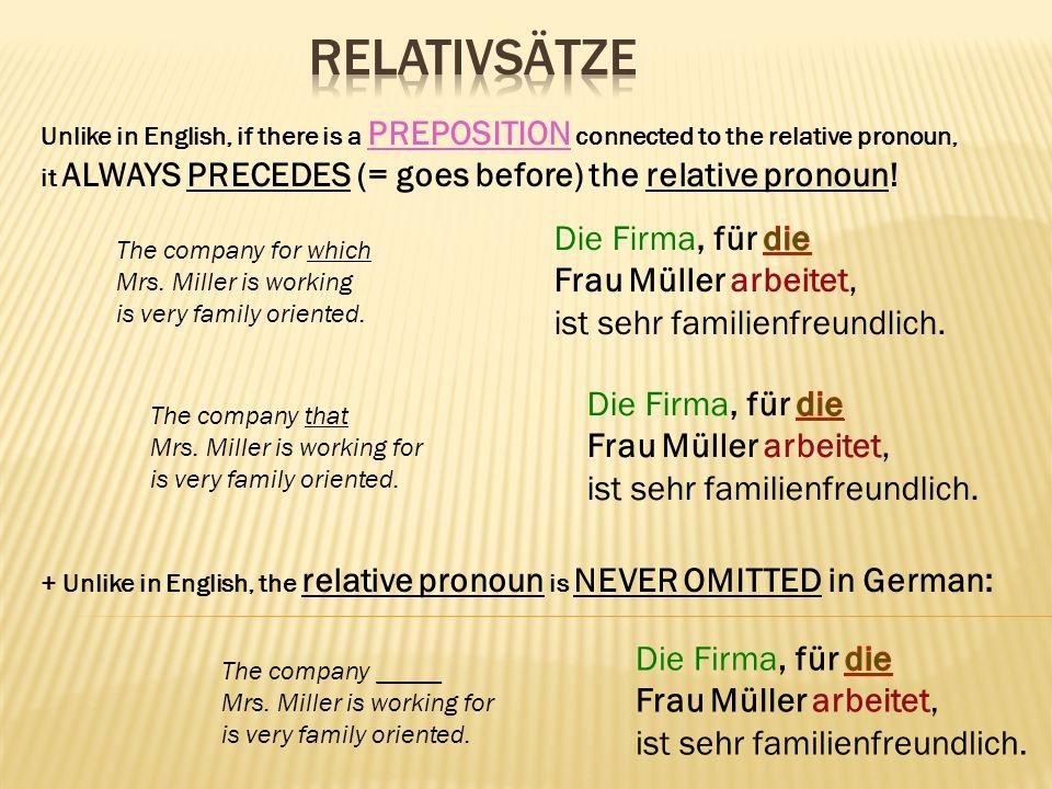 RelativSätze Die Firma, für die Frau Müller arbeitet,