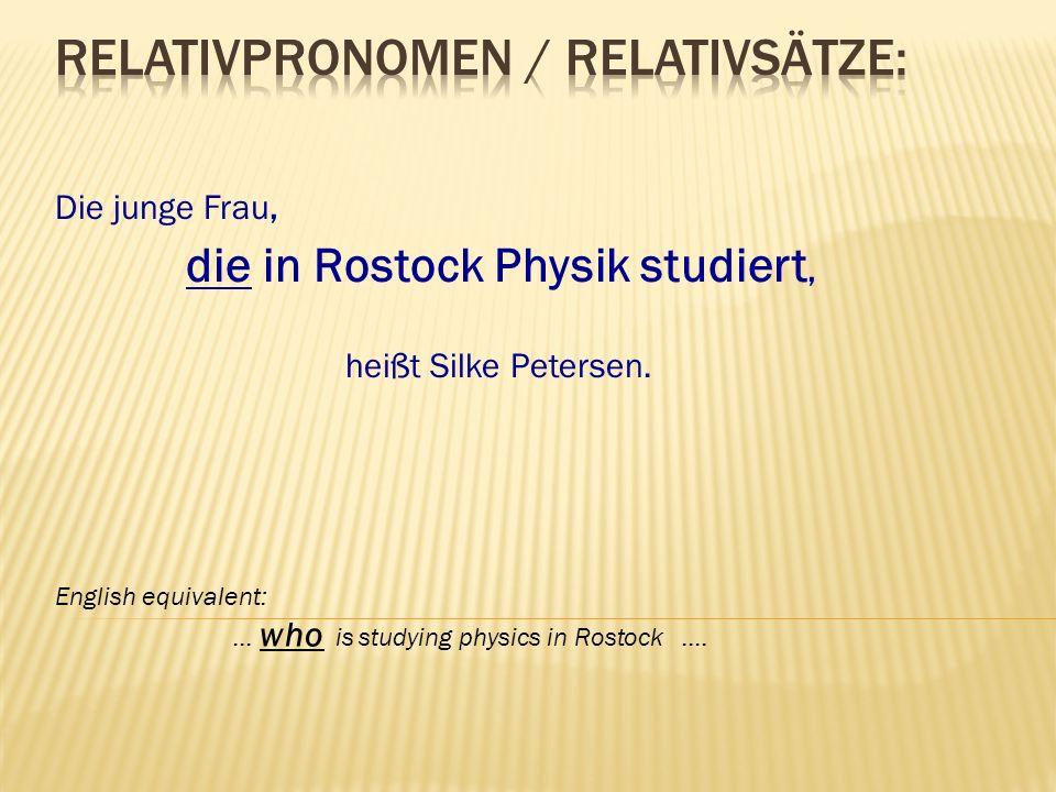 Relativpronomen / Relativsätze: