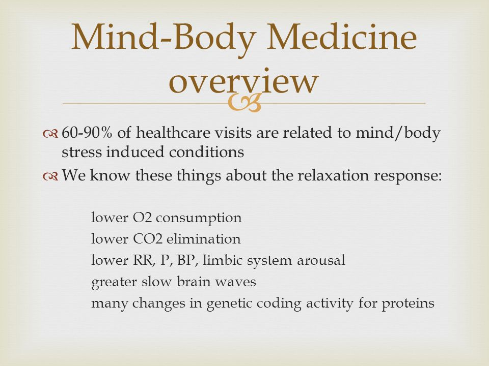 Mind–body interventions
