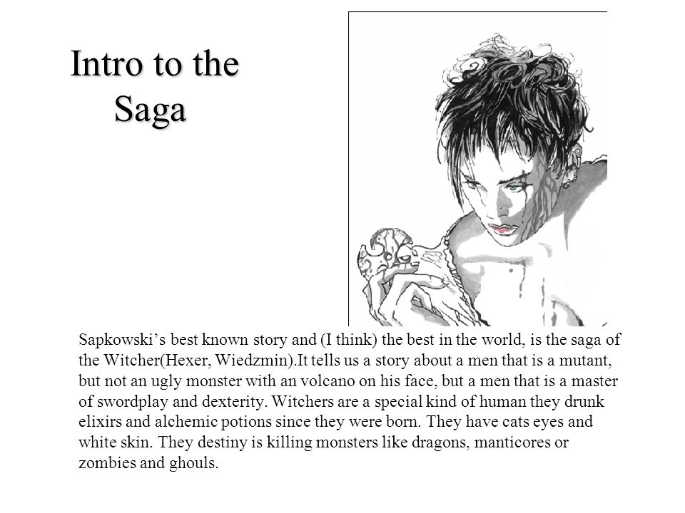 Intro to the Saga