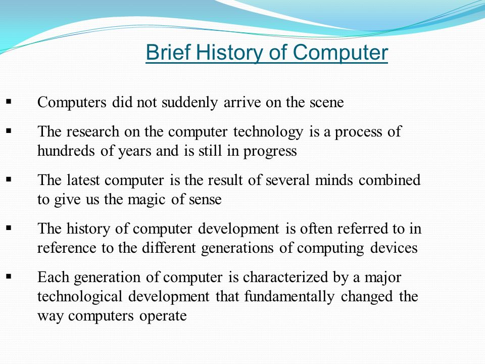a brief history of the evolution of computers Since the dawn of modern computers, the rapid digitization and growth in   there are 4 main ages that divide up the history of information.