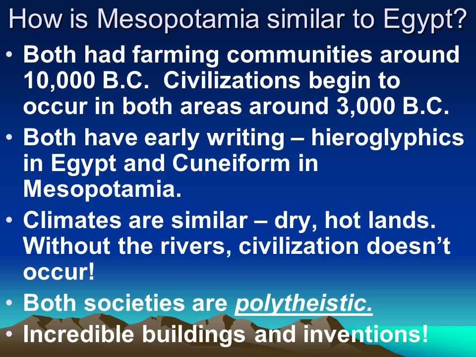 How is Mesopotamia similar to Egypt