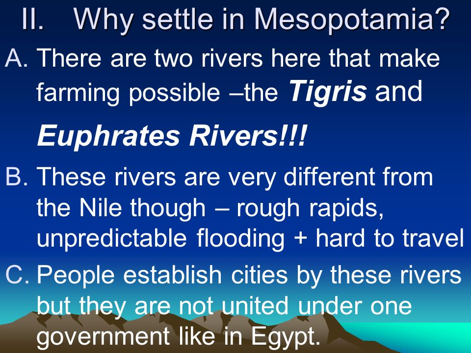 Why settle in Mesopotamia