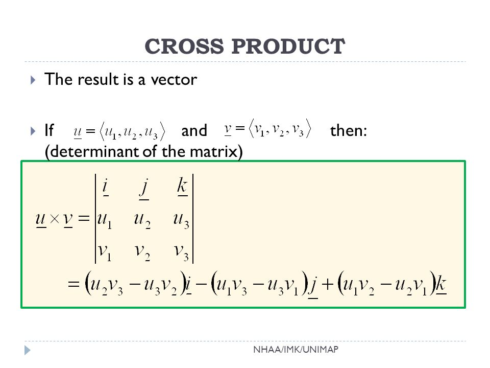 a the vector or cross product of vectors u and v is perpendicular