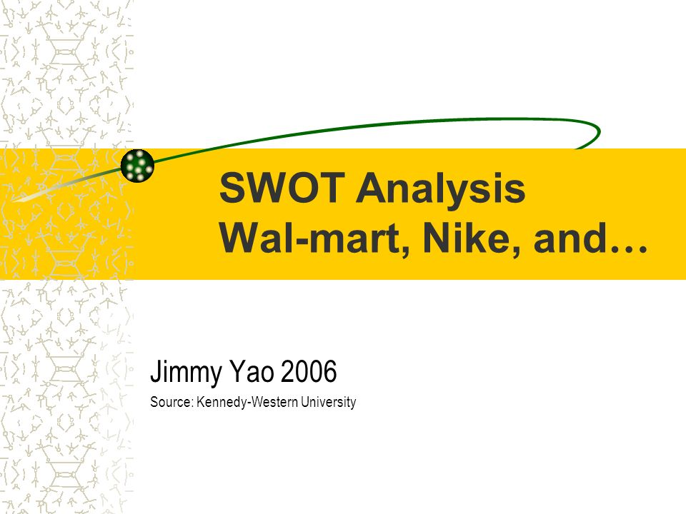 SWOT Analysis Wal-mart, Nike, and…