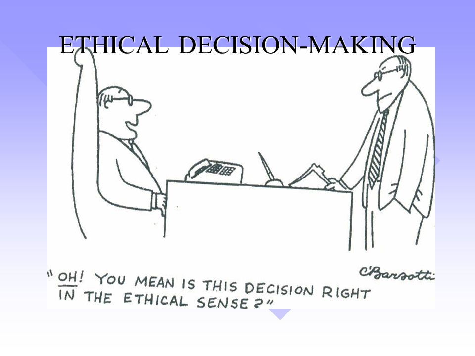 ethic decision making 2 Cultural competence and ethical decision making are two separate, yet  intrinsically related concepts which are central to services rendered by.