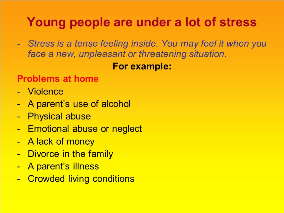 Young people are under a lot of stress