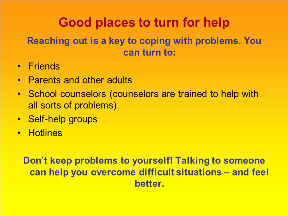 Good places to turn for help
