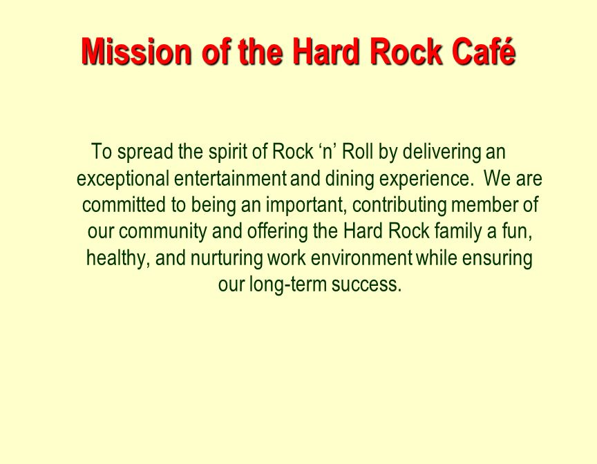 Hard Rock Cafe Values