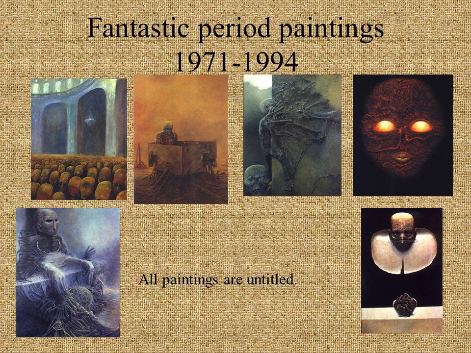 Fantastic period paintings 1971-1994