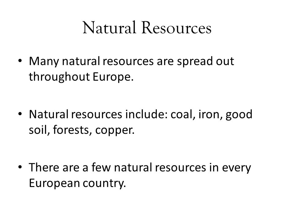Geography of europe ppt download for Natural resources soil uses