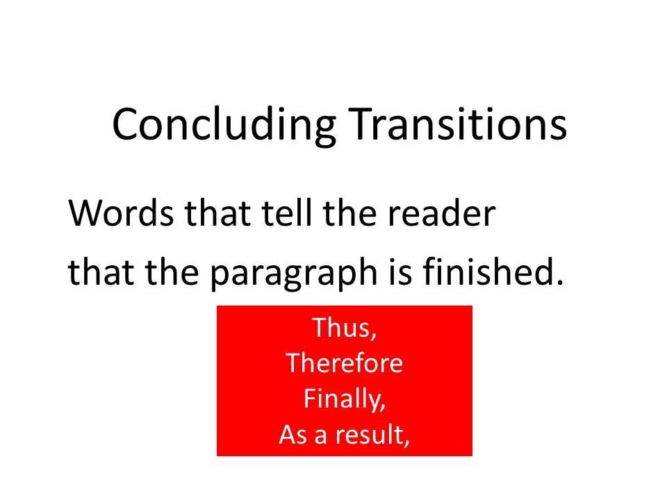 transition words for conclusion in an essay