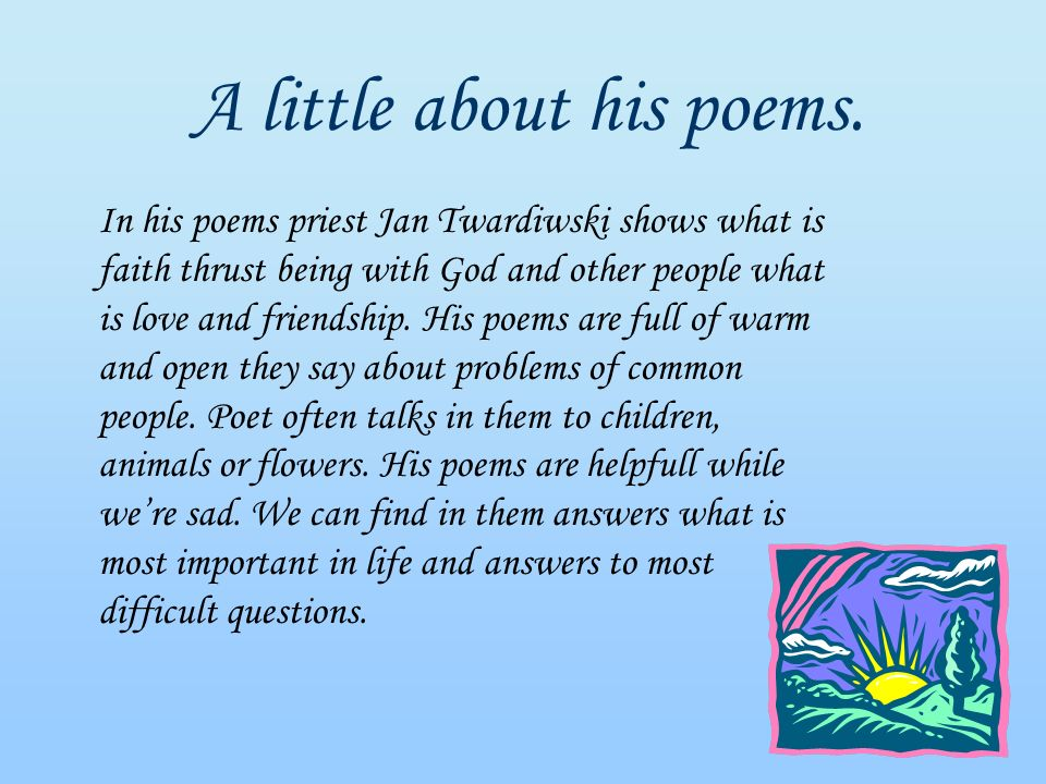 A little about his poems.