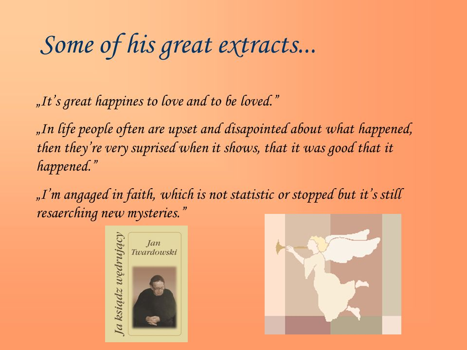 Some of his great extracts...