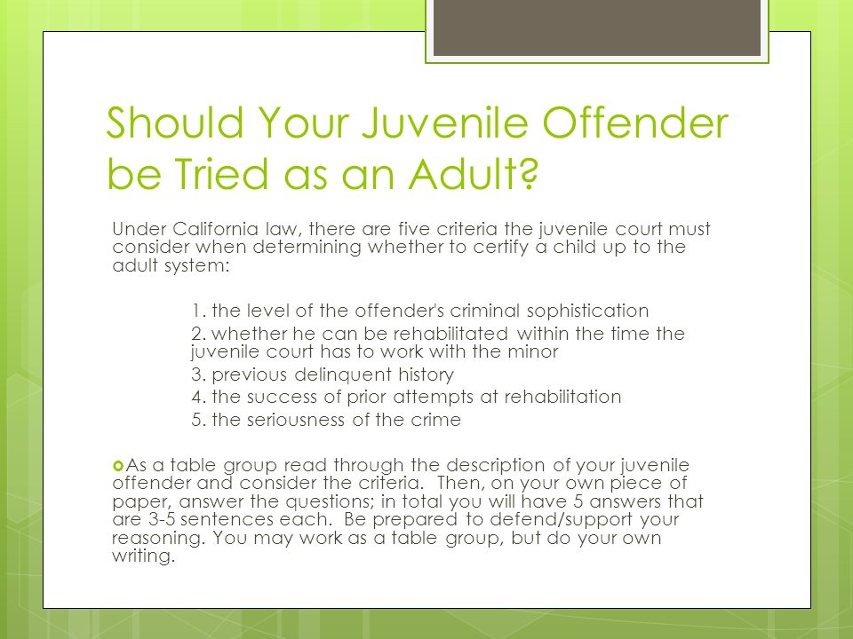 Juvenile offender tried as adult