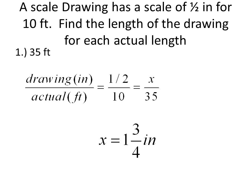 A scale Drawing has a scale of ½ in for 10 ft