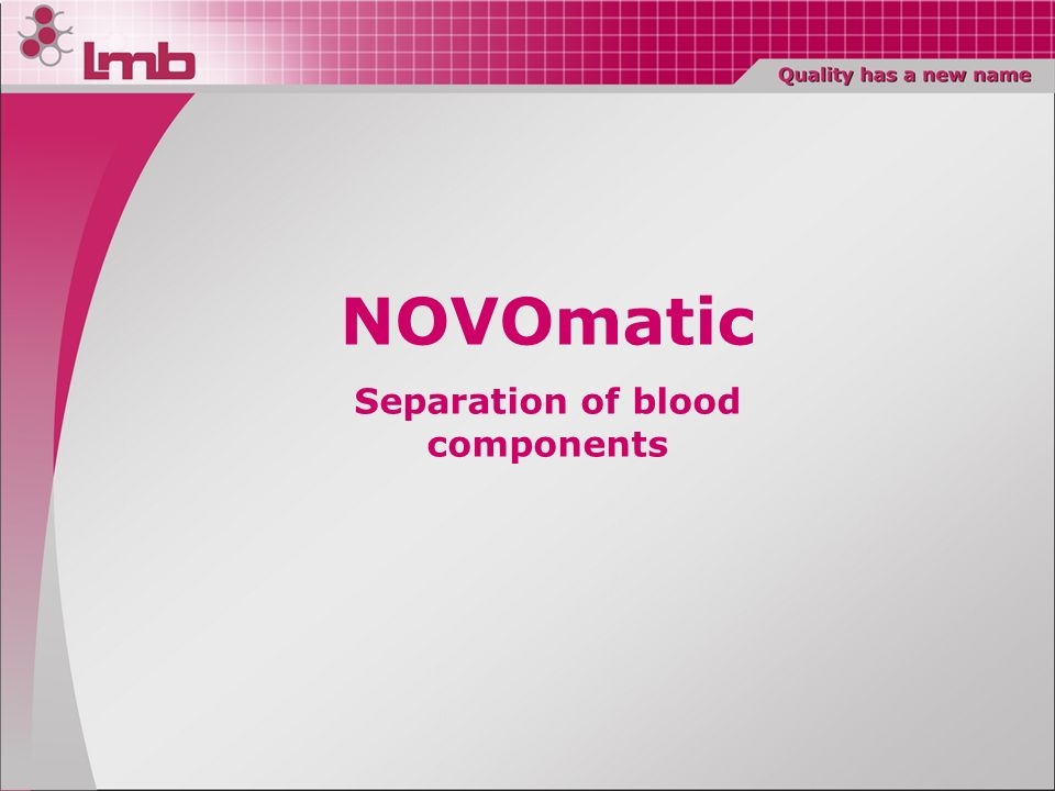 Separation of blood components