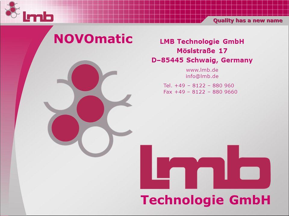 NOVOmatic Technologie GmbH LMB Technologie GmbH Möslstraße 17